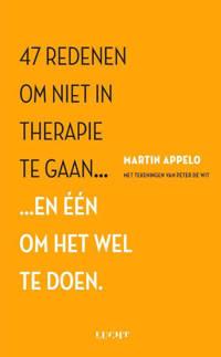 47 redenen om niet in therapie te gaan... - Martin Appelo