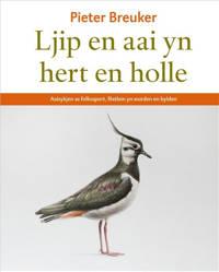 Ljip en aai yn hert en holle - Pieter Breuker