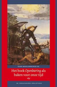 Het boek Openbaring als baken voor onze tijd - Hans Moolenburgh Sr.