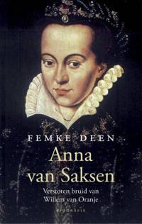 Anna van Saksen - Femke Deen