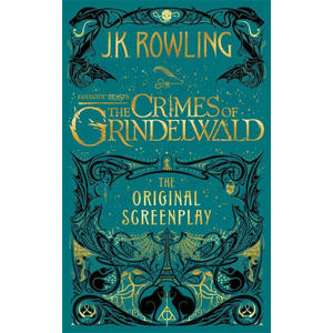 Fantastic Beasts: The Crimes of Grindelwald - The Original S - Rowling, J K