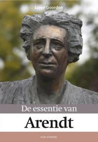De essentie van Arendt - Lieve Goorden