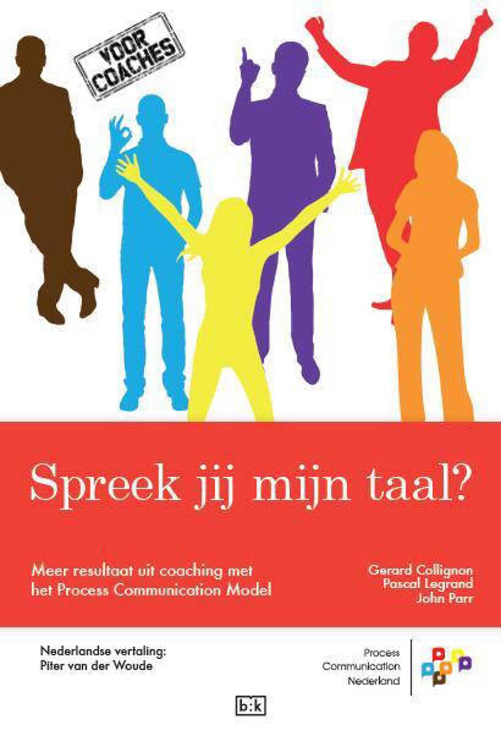 Spreek jij mijn taal? - Gerard Collignon, Pascal Legrand en John Parr