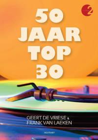 50 jaar Top 30 - Geert De Vriese en Frank Van Laeken