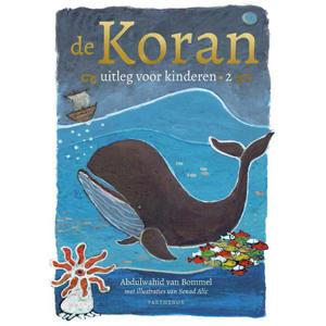De Koran, uitleg voor kinderen deel 2 - Abdulwahid van Bommel