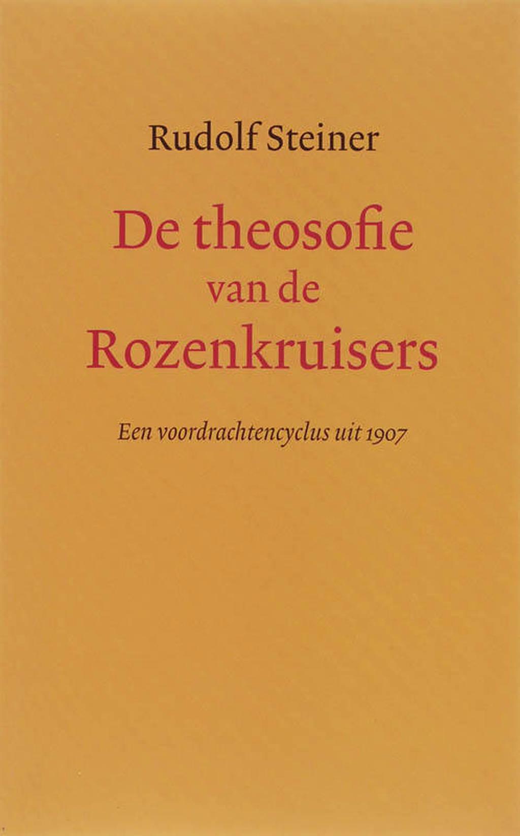 De theosofie van de Rozenkruisers - Rudolf Steiner en G. Zunneberg