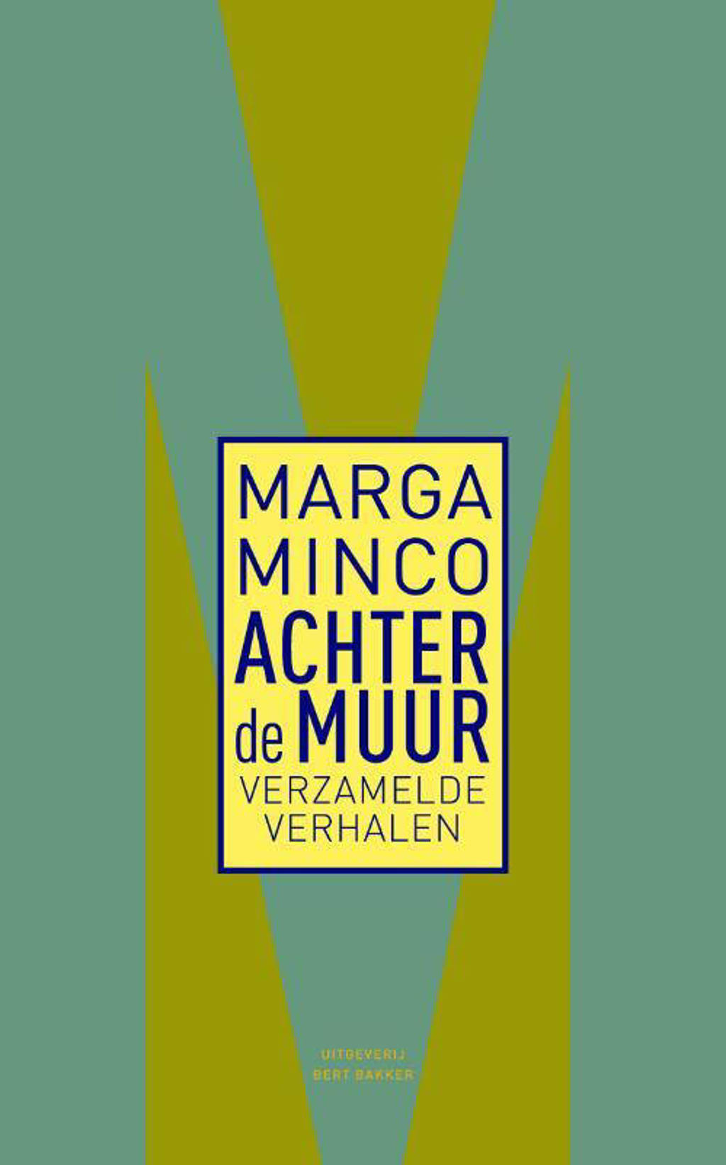 Achter de muur - Marga Minco