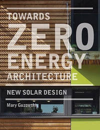 Towards Zero-energy Architecture - Guzowski, Mary