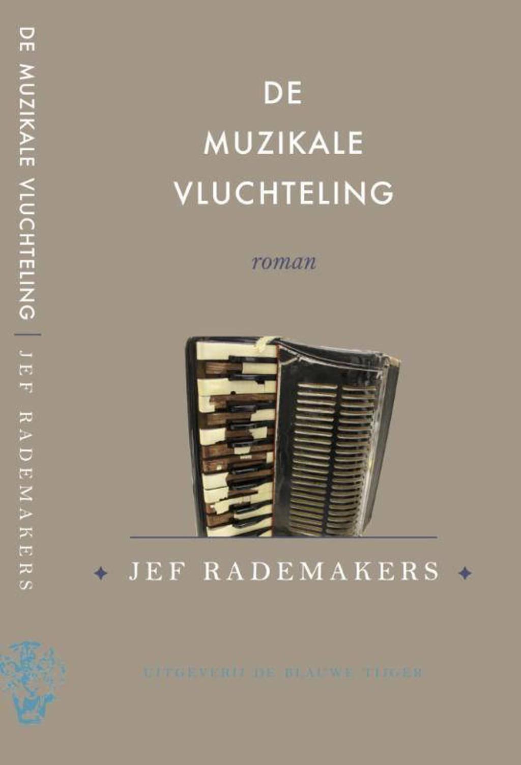 De muzikale vluchteling - Jef Rademakers