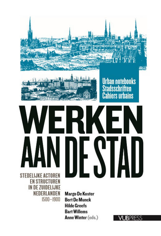 Urban Notebooks / Stadsschriften / Cahiers Urbains: Werken aan de Stad