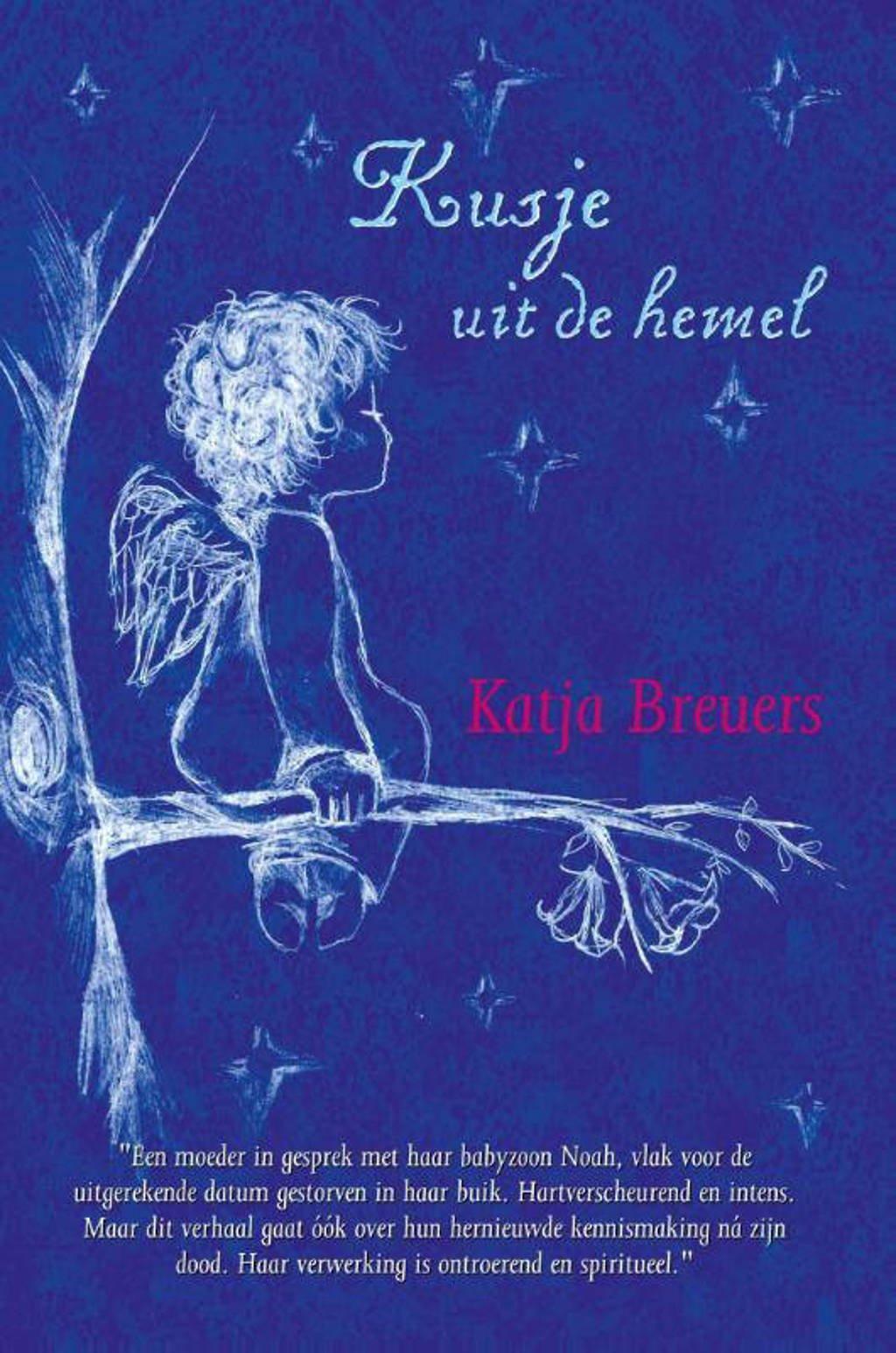 Kusje uit de hemel - Katja Breuers