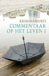 Commentaar op het leven I - Jiddu Krishnamurti