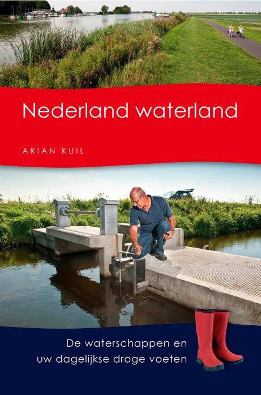 Nederland waterland - Arian Kuil