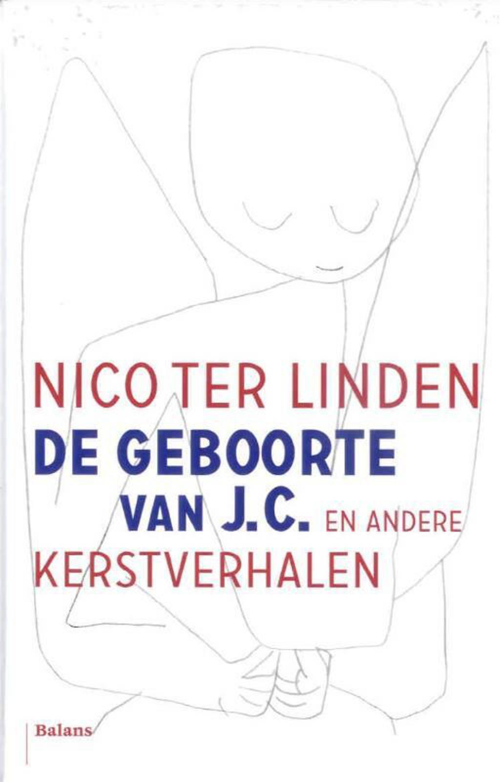 De geboorte van J.C. 5 ex. - Nico ter Linden