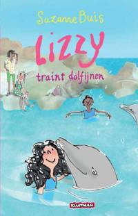 Lizzy: Lizzy traint dolfijnen - Suzanne Buis