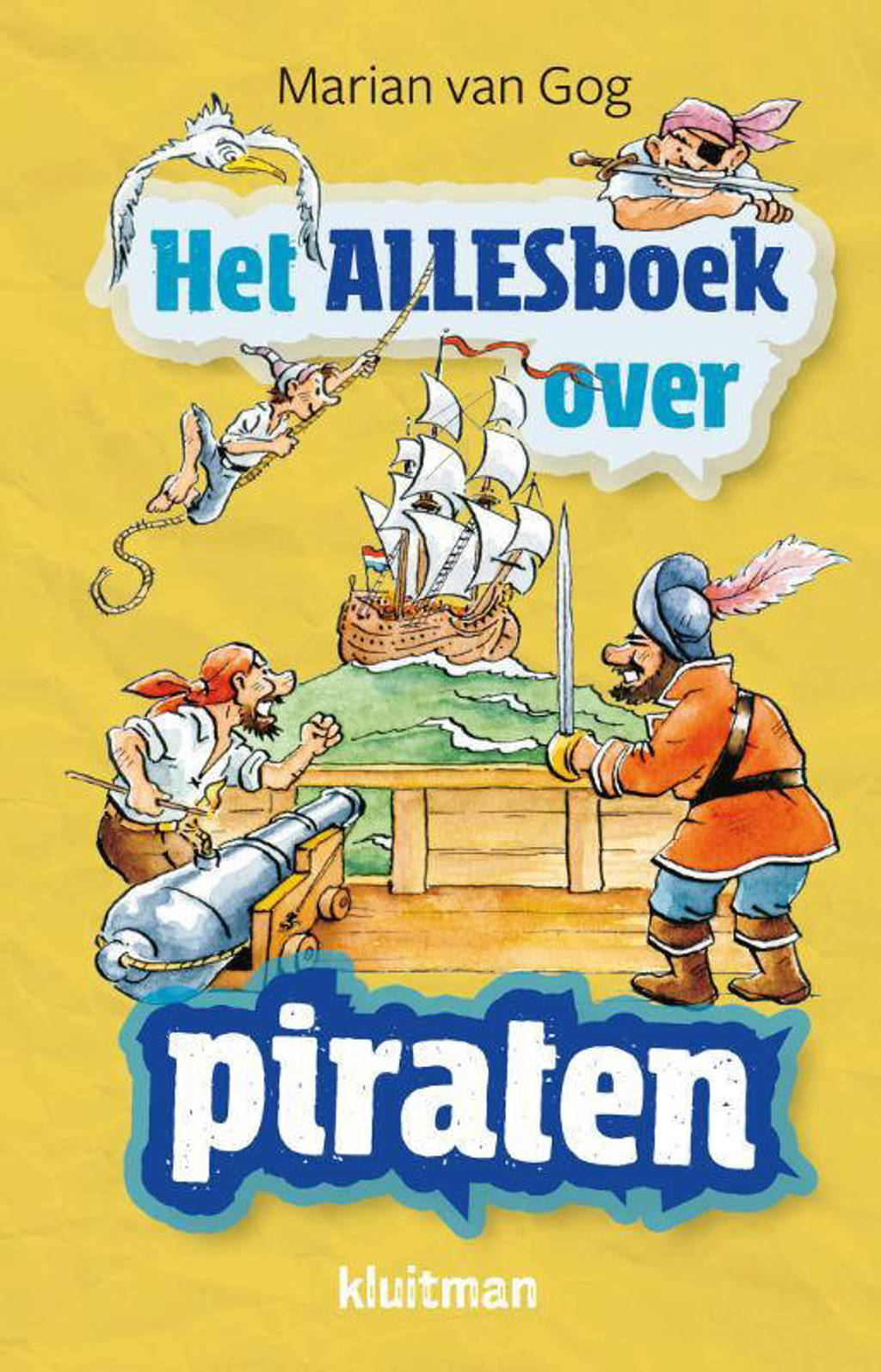 Het Alles boek over: Piraten - Marian van Gog