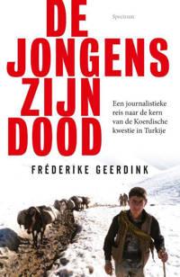 De jongens zijn dood - Frederike Geerdink