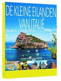 De kleine eilanden van Italië - Fons van den Broek