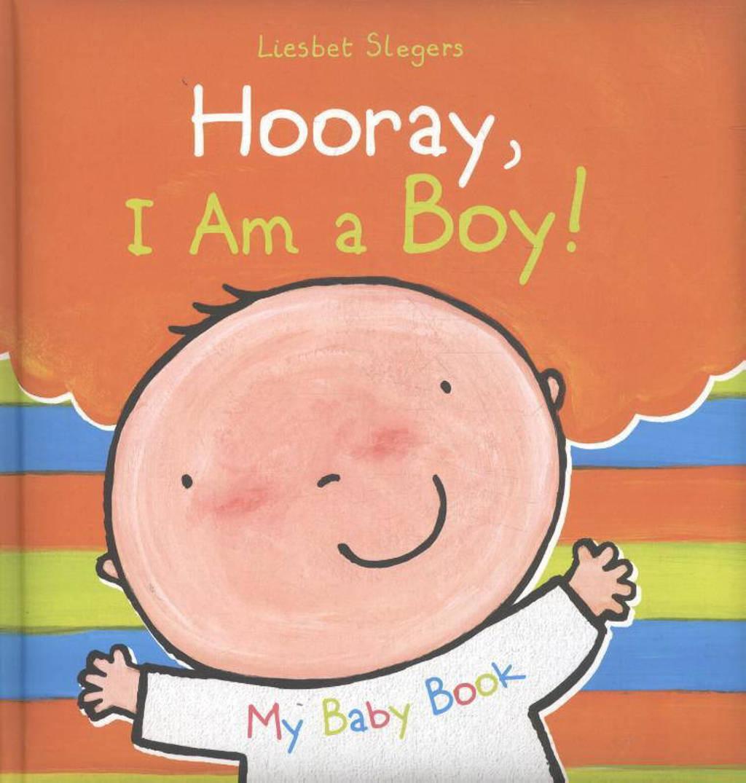 Hooray, I Am a Boy! - Slegers, Liesbet