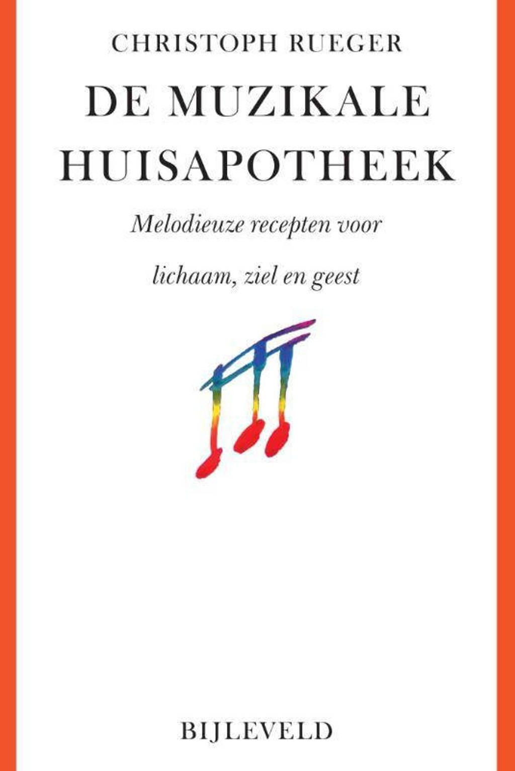 De muzikale huisapotheek - Christoph Rueger