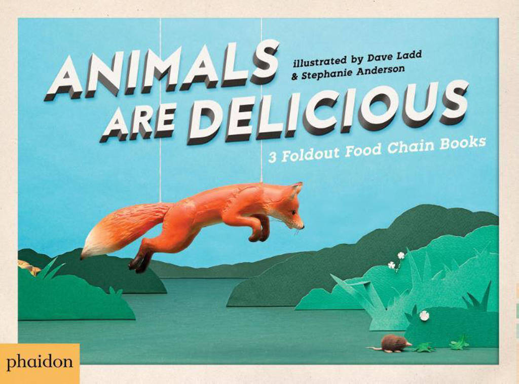 Animals Are Delicious - Ladd, Dave; Andres