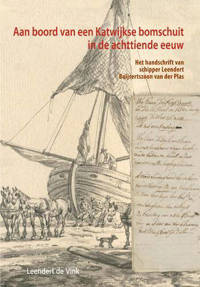 Aan boord van een Katwijkse bomschuit in de achttiende eeuw - Leendert de Vink