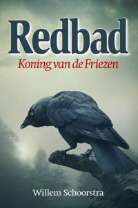 Redbad - Willem Schoorstra