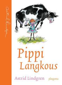 Pippi Langkous: Pippi Langkous - Astrid Lindgren