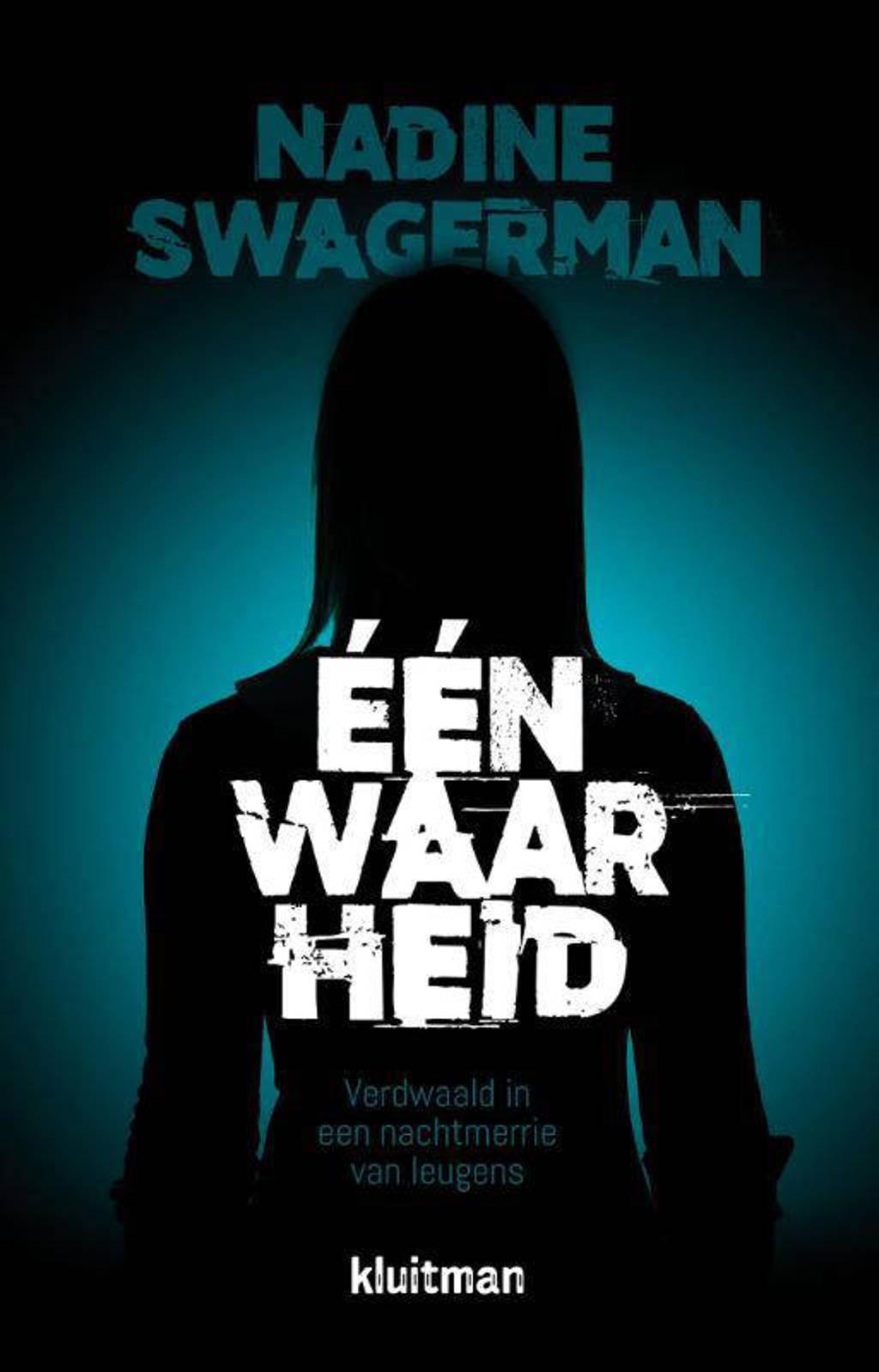 Eén waarheid - Nadine Swagerman