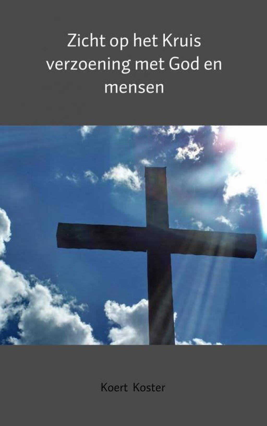 Zicht op het Kruis - Koert en Marleen Koster