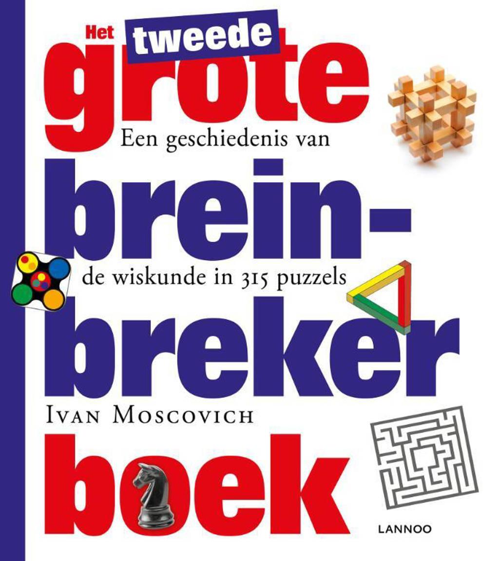 Het tweede grote breinbreker boek - Ivan Moscovich