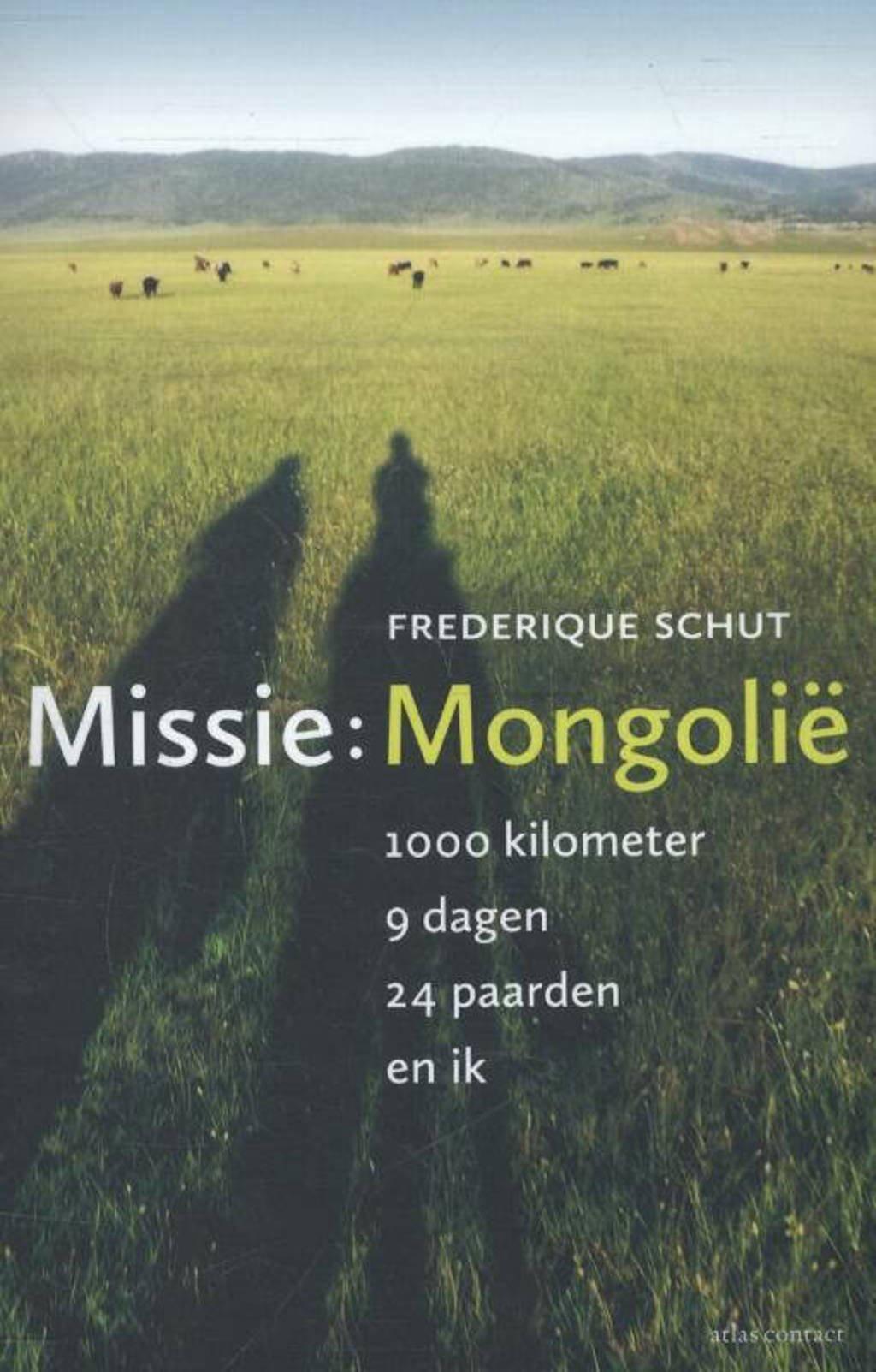 Missie: Mongolie - Frederique Schut