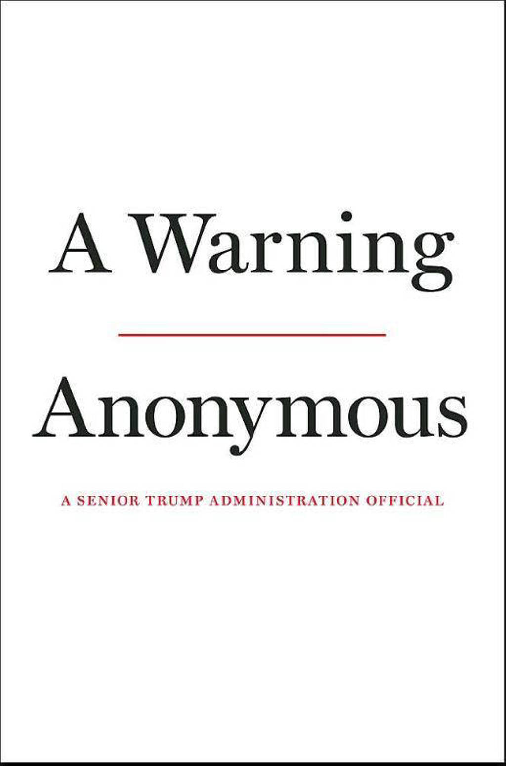 A Warning - Anonymous