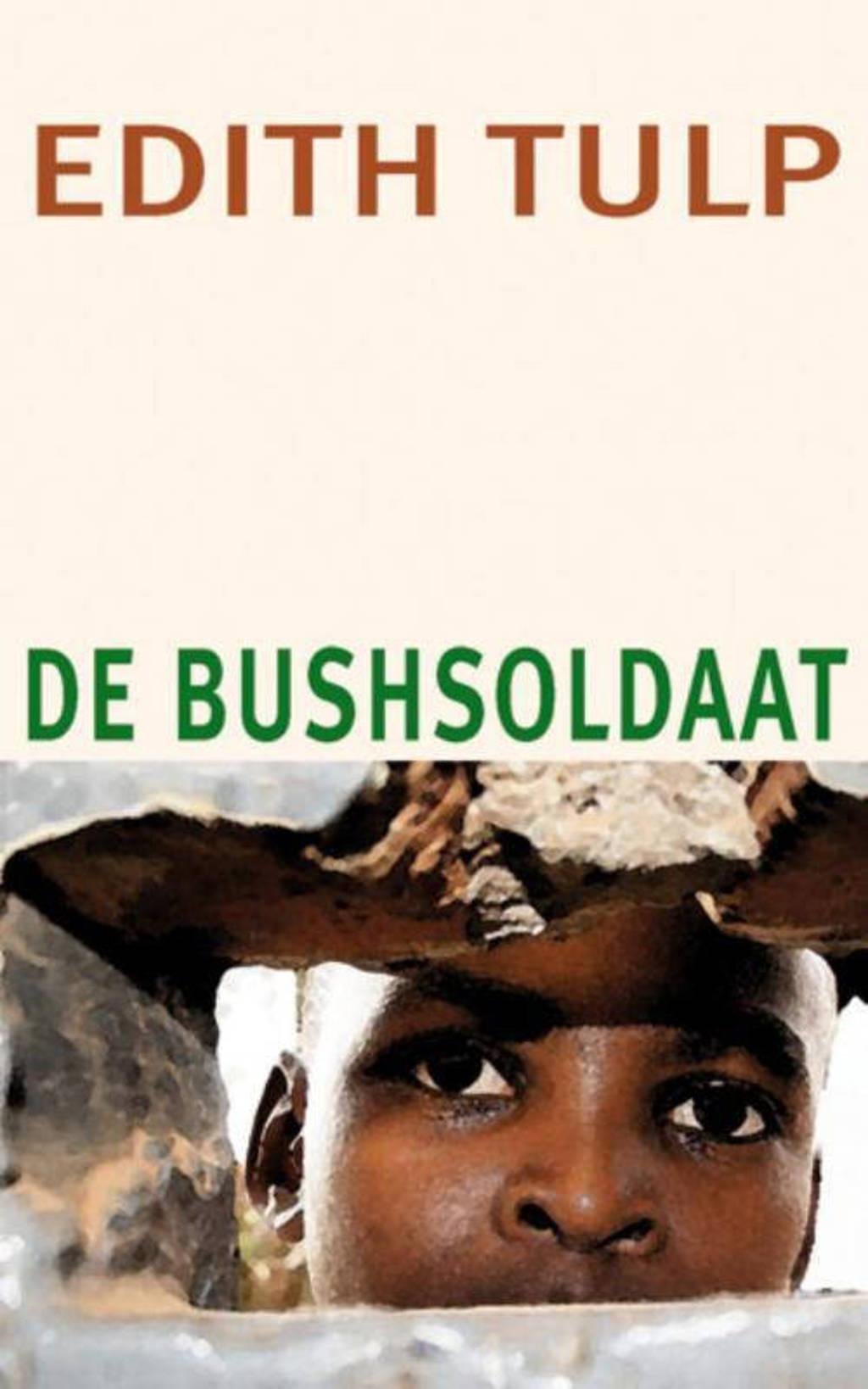 De bushsoldaat - Edith Tulp