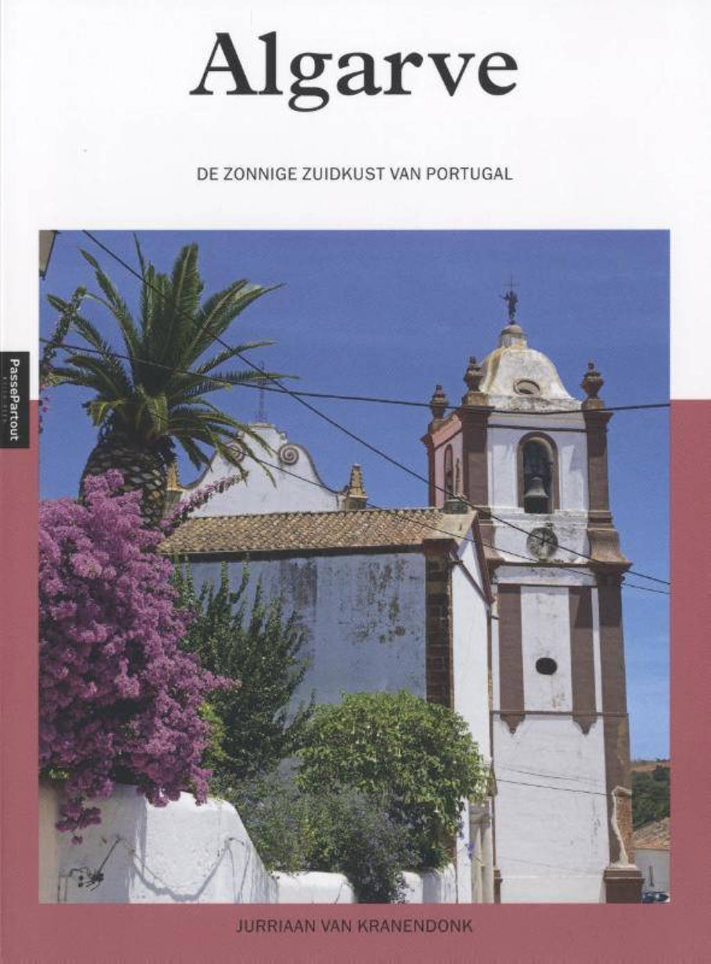 Algarve - Jurriaan van Kranendonk