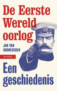 De eerste Wereldoorlog - Jan van Oudheusden