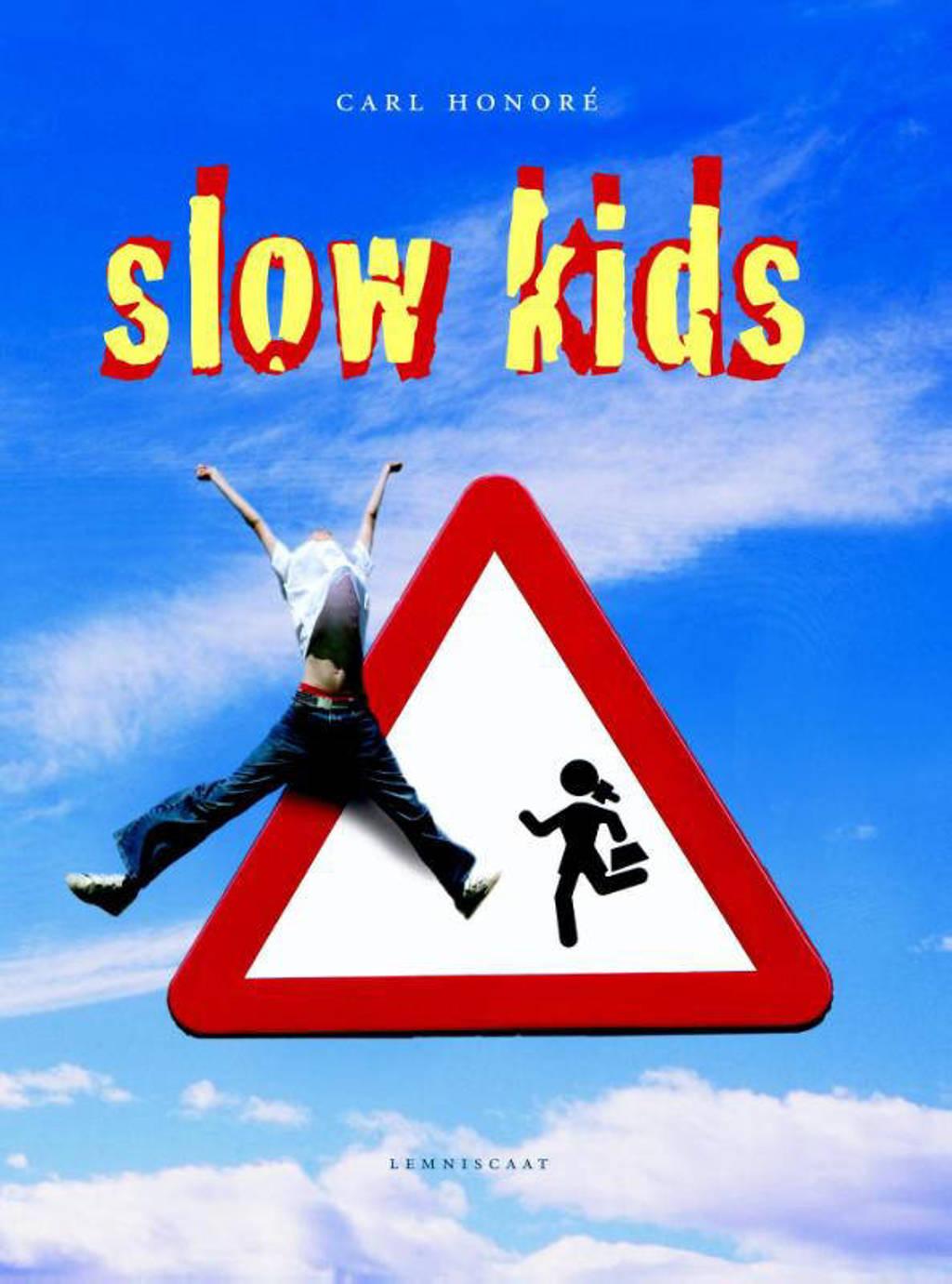 Slow kids - Carl Honore