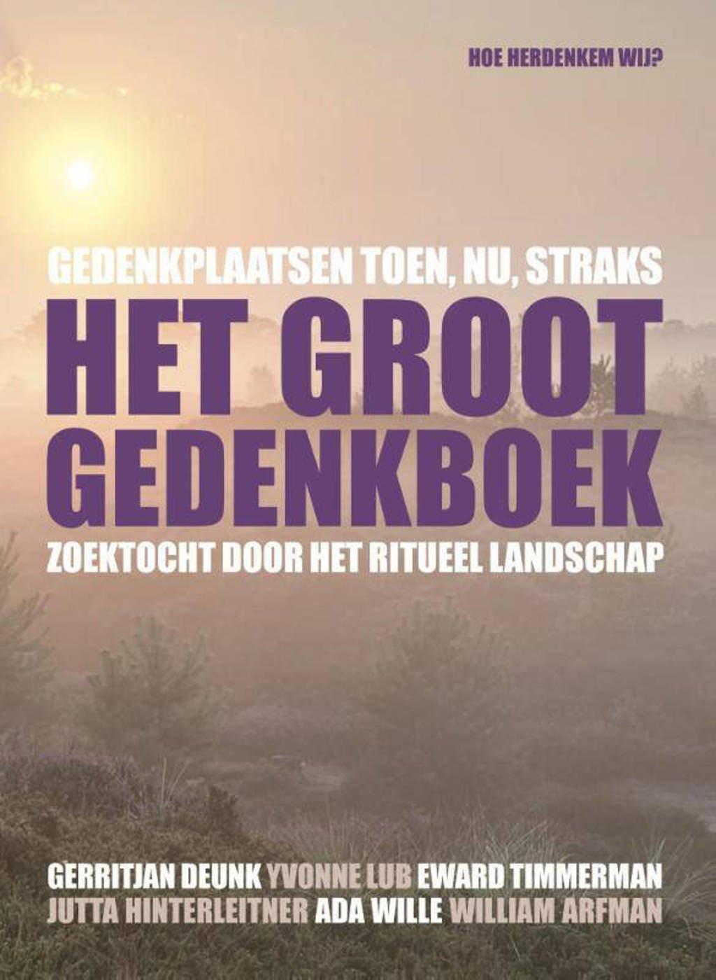Het groot gedenkboek - Gerritjan Deunk en Yvonne Lub