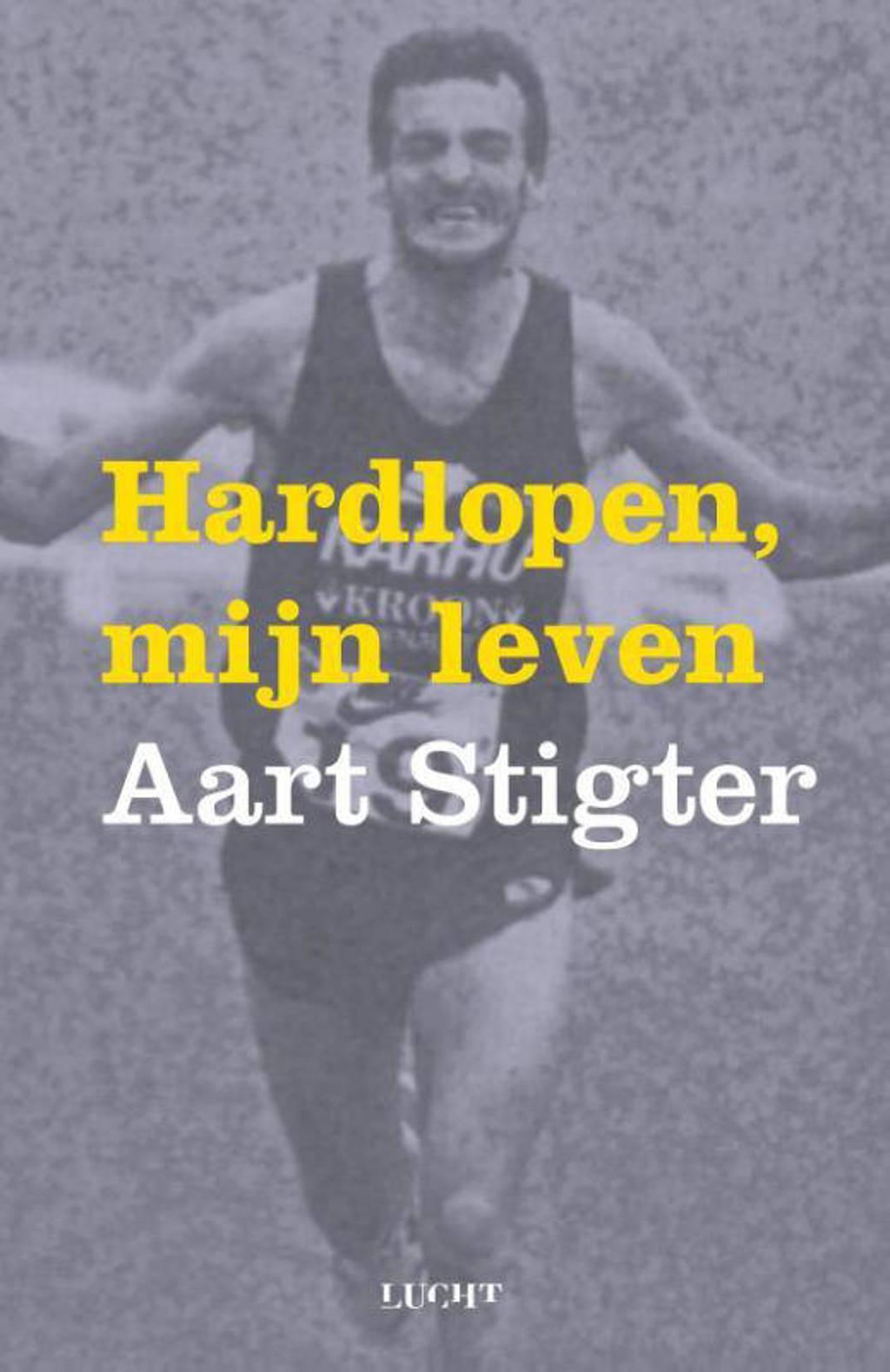 Hardlopen, mijn leven - Aart Stigter