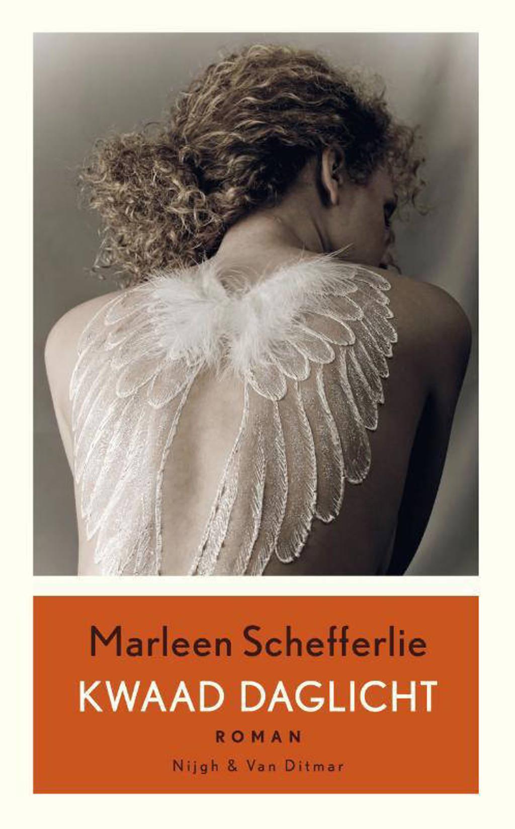 Kwaad daglicht - Marleen Schefferlie