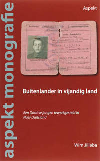 Aspekt monografie: Buitenlander in vijandig land - W. Jilleba