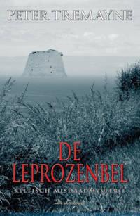 Zuster Fidelma: De leprozenbel - Peter Tremayne