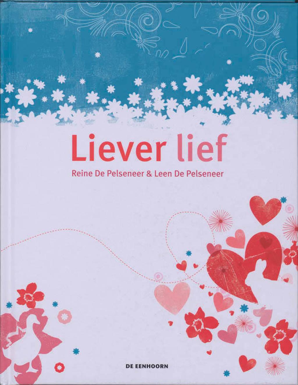Liever lief - R. De Pelseneer en L. De Pelseneer