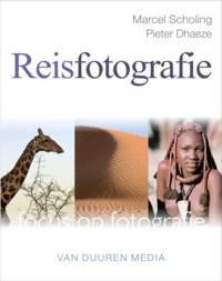 Focus op fotografie: Reisfotografie - Marcel Scholing en Pieter Dhaeze