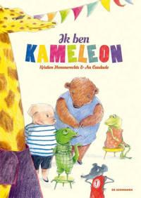 KameLeon en zijn vrienden: Ik ben KameLeon - Kristien Hemmerechts