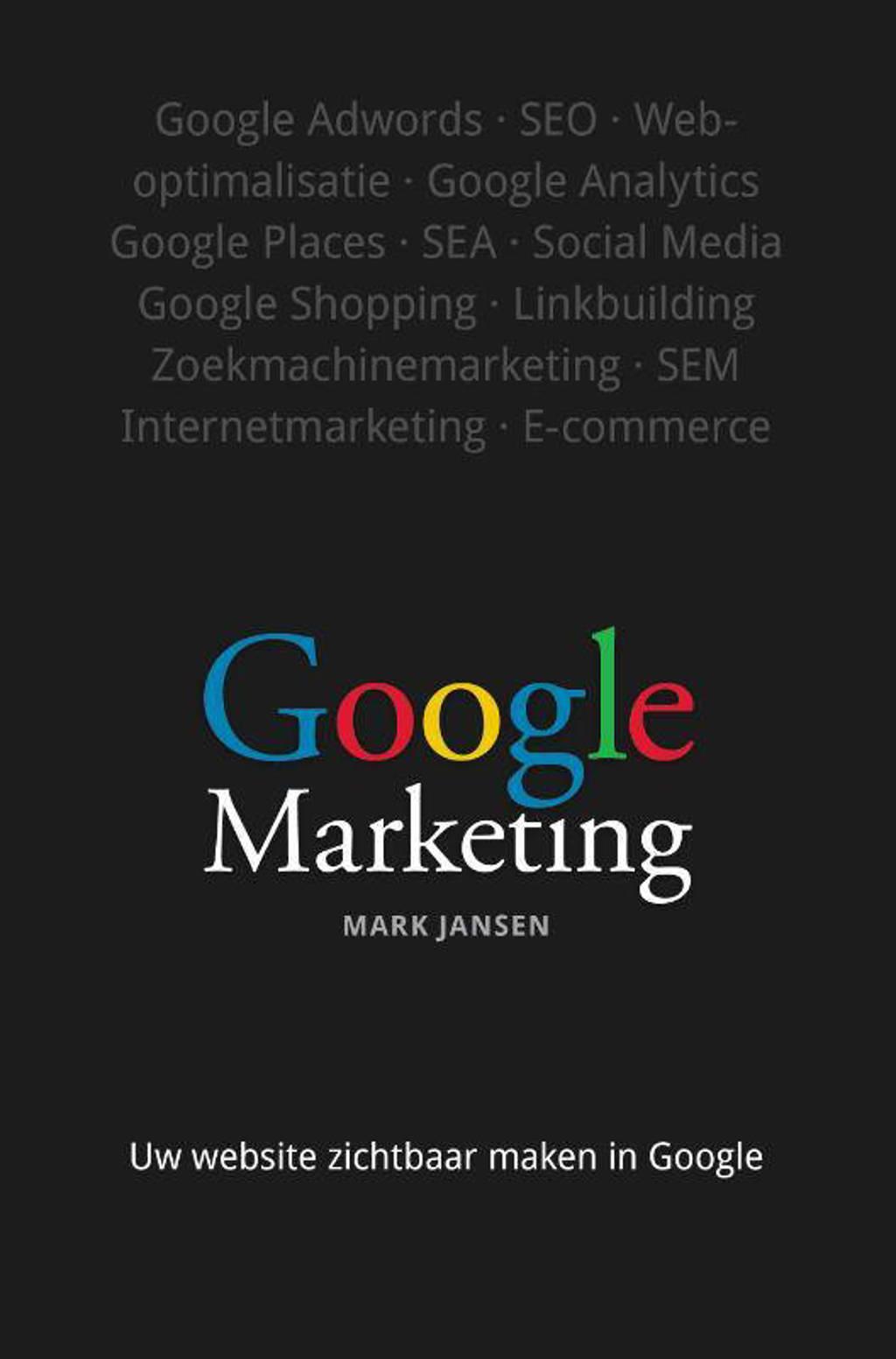 Google Marketing - Mark Jansen