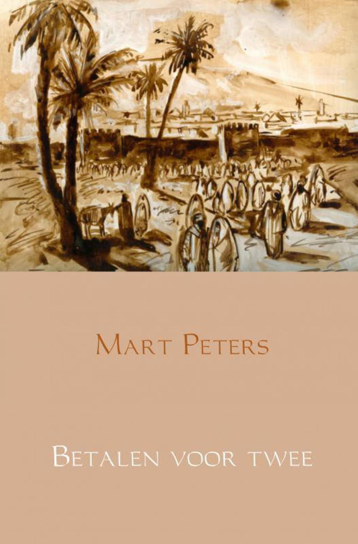 Betalen voor twee - Mart Peters
