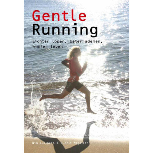 Gentle running - W. Luijpers en R. Nagiller