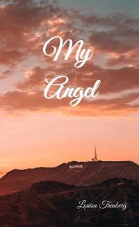 My Angel - Louisa Treuberg
