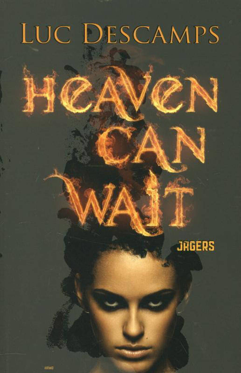 Heaven can wait: Jagers - Luc Descamps